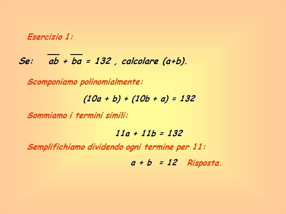 Se: ab + ba = 132 , calcolare (a+b).