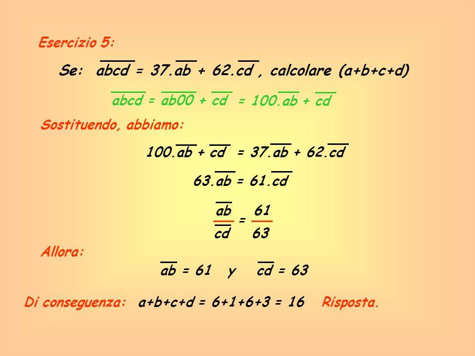 Se: abcd = 37.ab + 62.cd , calcolare (a+b+c+d)