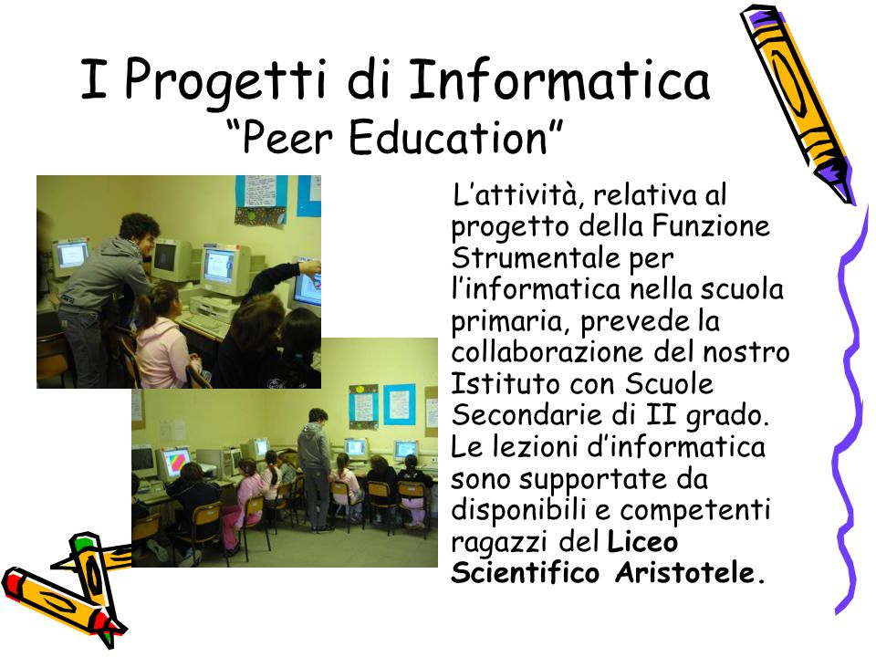 I Progetti di Informatica Peer Education