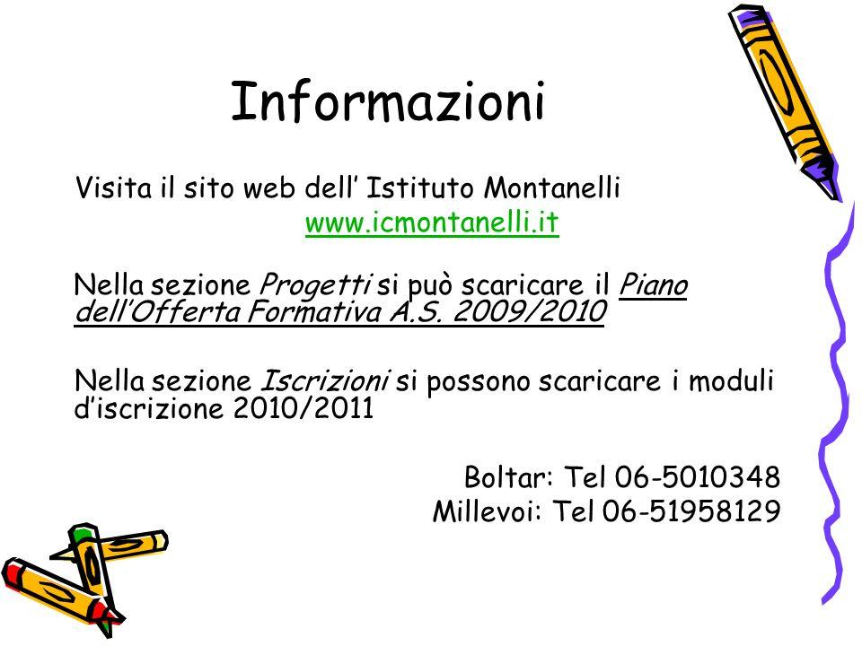 Informazioni Visita il sito web dell' Istituto Montanelli