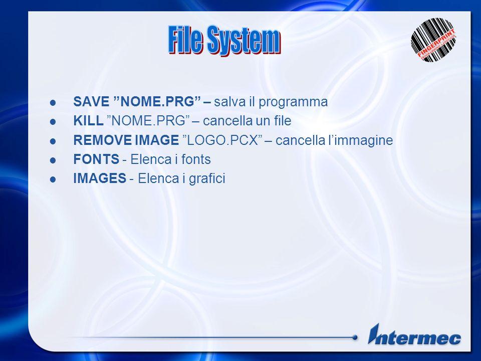File System SAVE NOME.PRG – salva il programma