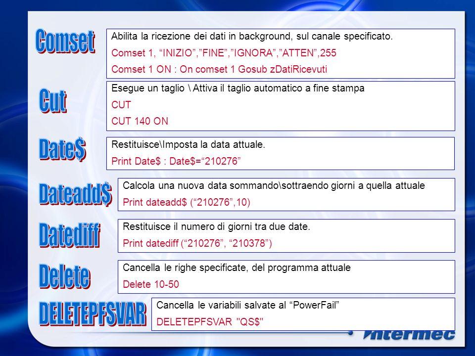 Comset Cut Date$ Dateadd$ Datediff Delete DELETEPFSVAR