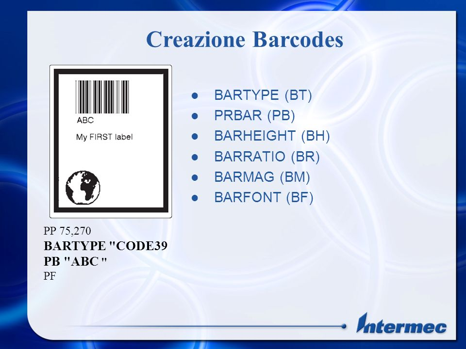 Creazione Barcodes BARTYPE (BT) PRBAR (PB) BARHEIGHT (BH)