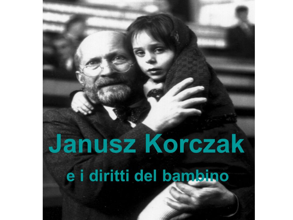 Janusz Korczak e i diritti del bambino