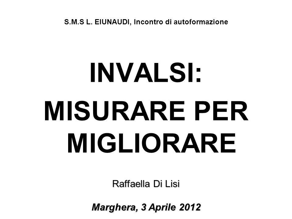 S.M.S L. EIUNAUDI, Incontro di autoformazione MISURARE PER MIGLIORARE
