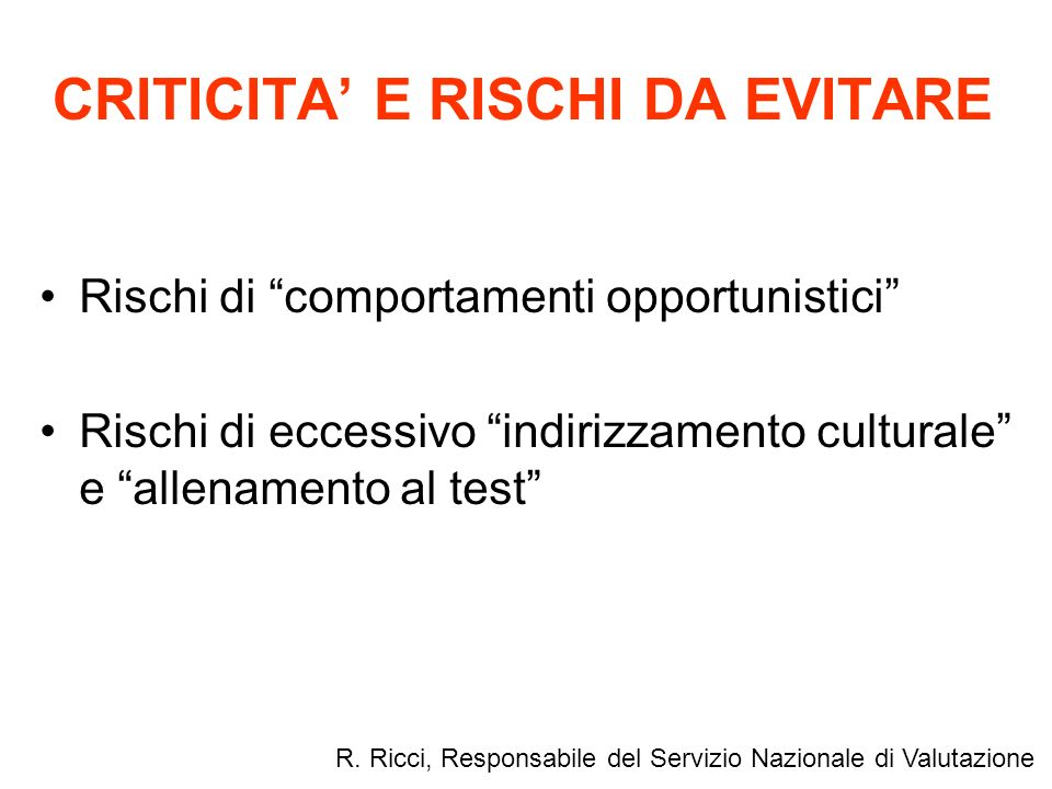 CRITICITA' E RISCHI DA EVITARE