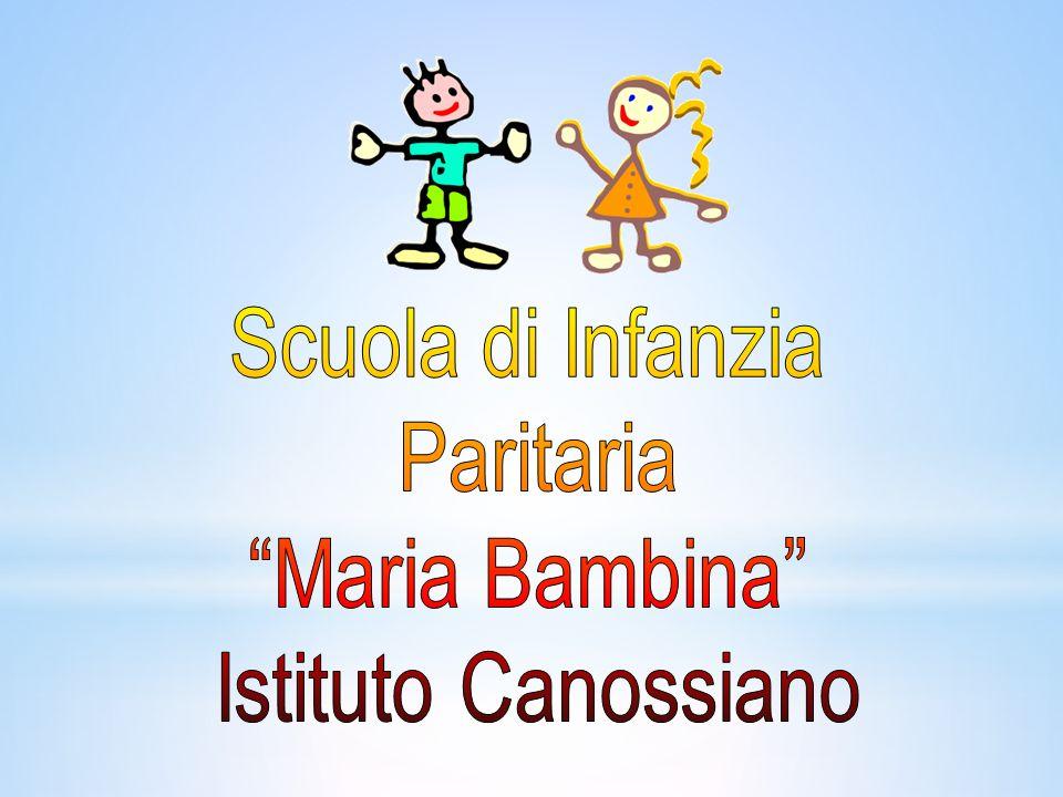 Scuola di Infanzia Paritaria Maria Bambina Istituto Canossiano