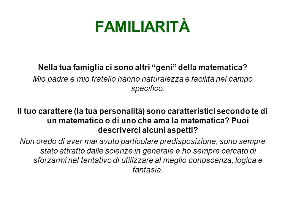 Nella tua famiglia ci sono altri geni della matematica
