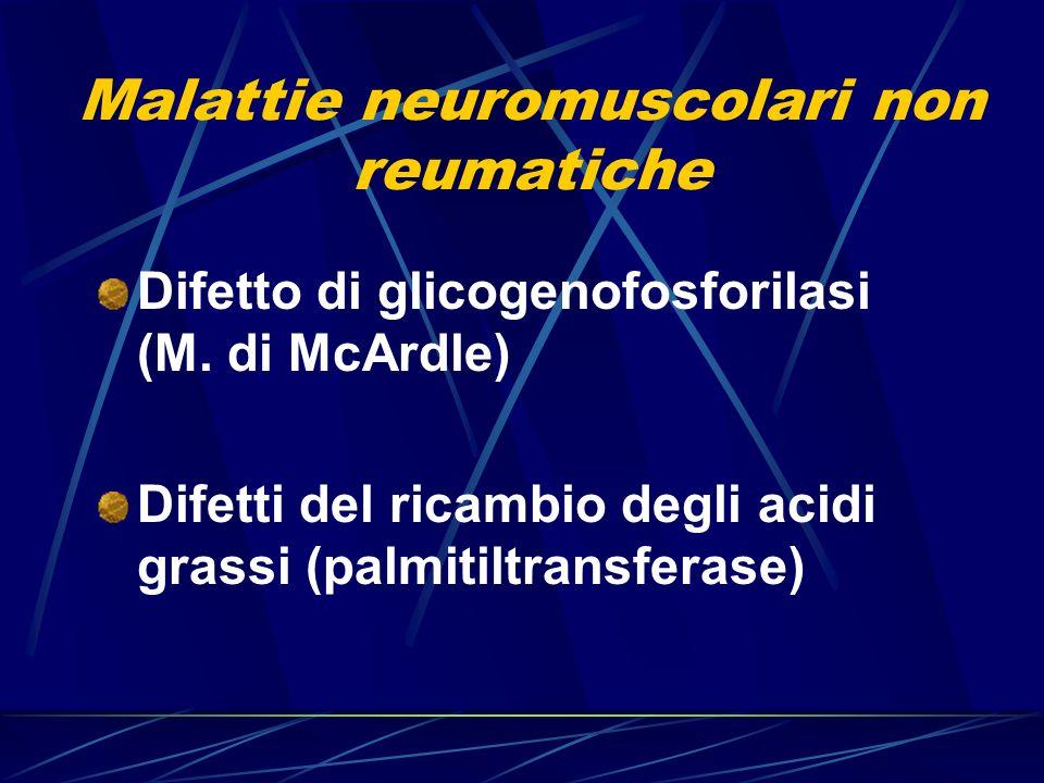 Malattie neuromuscolari non reumatiche