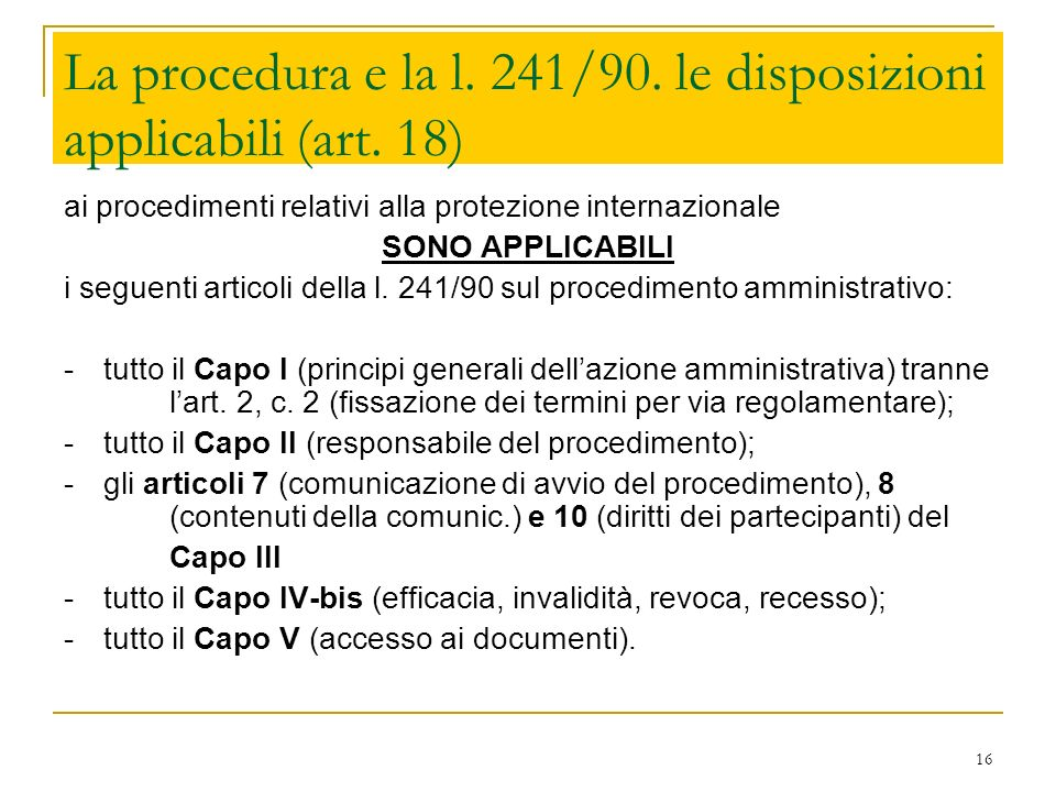La procedura e la l. 241/90. le disposizioni applicabili (art. 18)
