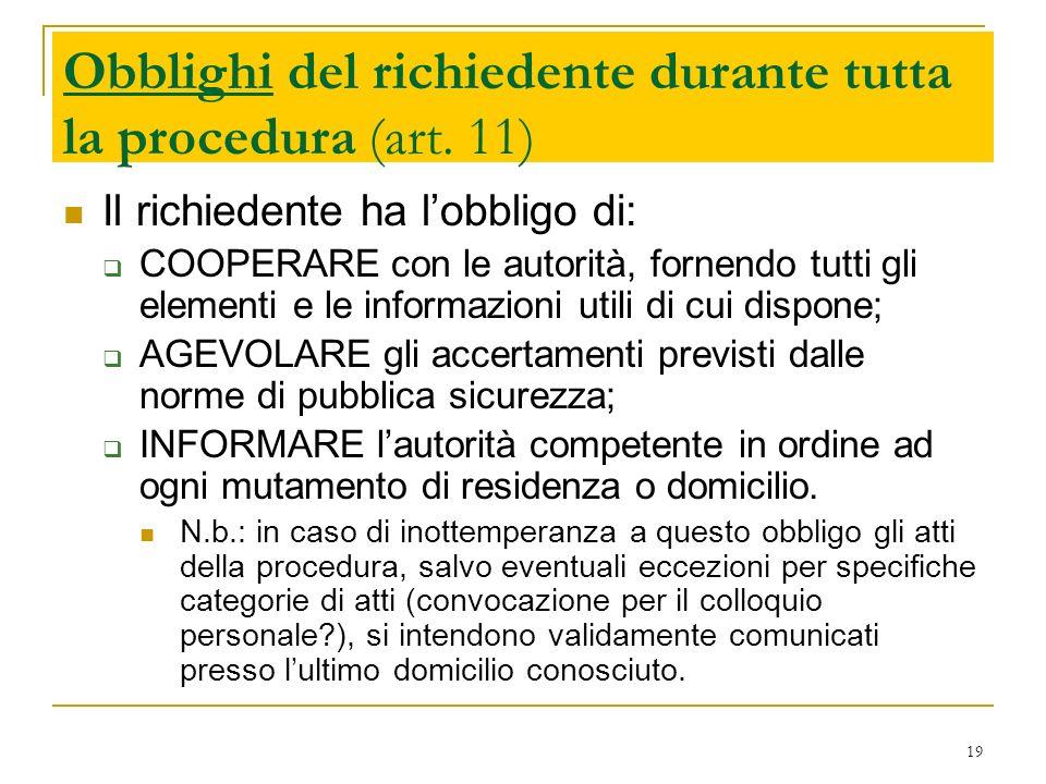 Obblighi del richiedente durante tutta la procedura (art. 11)