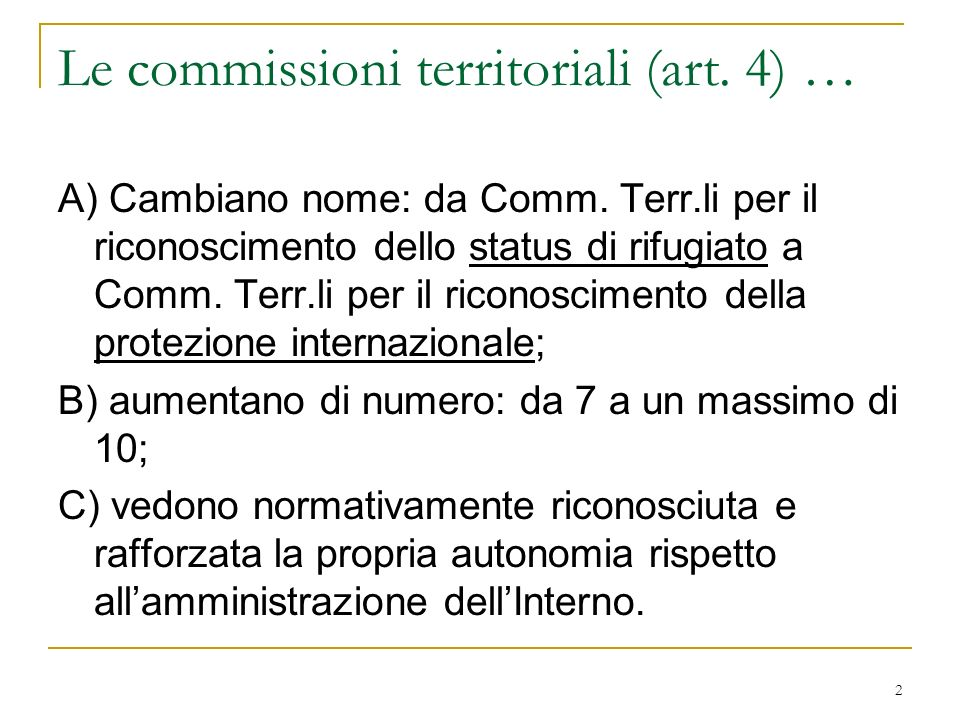 Le commissioni territoriali (art. 4) …