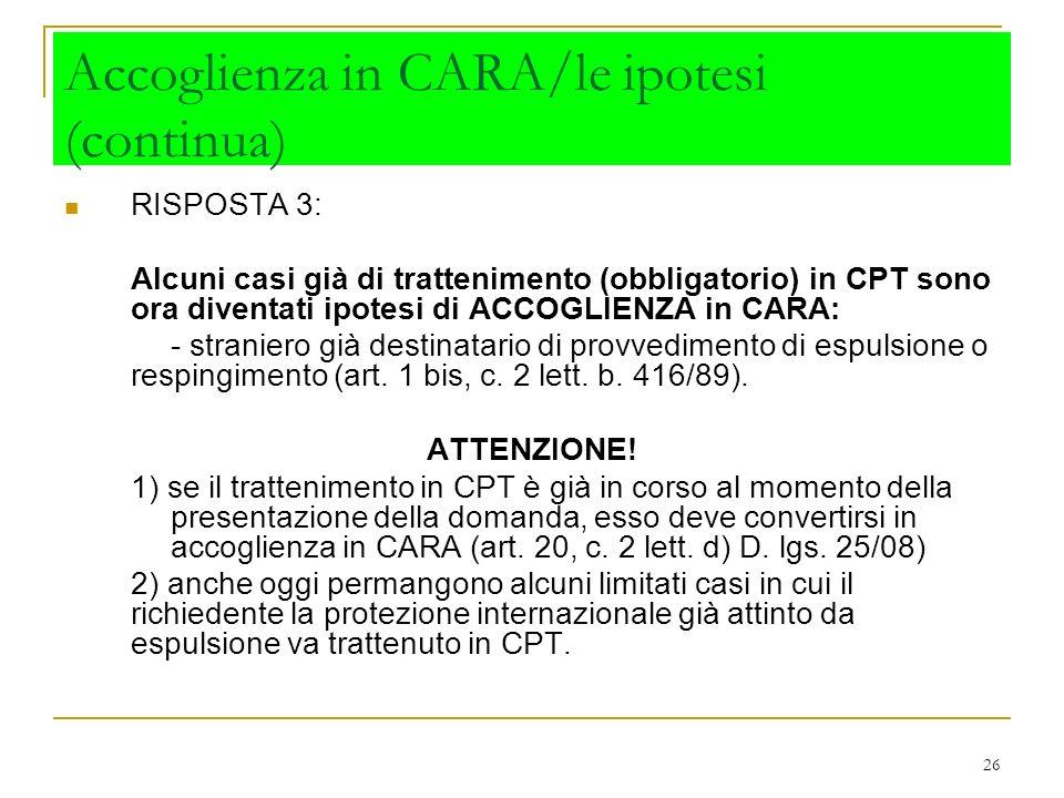 Accoglienza in CARA/le ipotesi (continua)