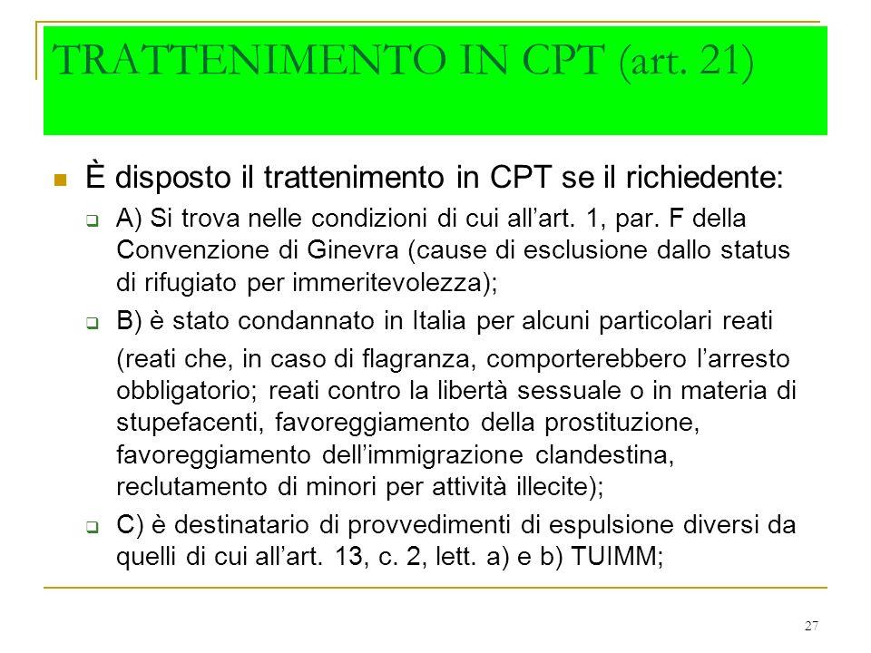 TRATTENIMENTO IN CPT (art. 21)