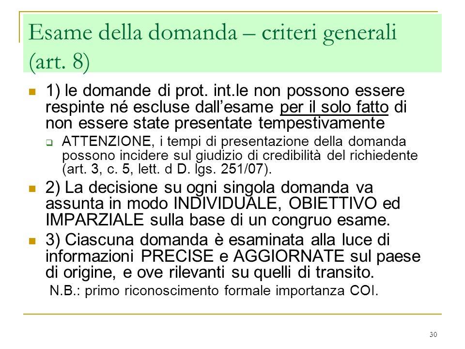 Esame della domanda – criteri generali (art. 8)