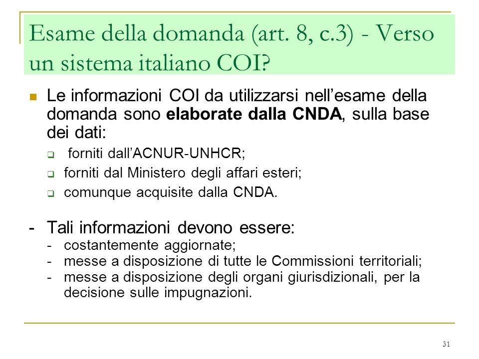 Esame della domanda (art. 8, c.3) - Verso un sistema italiano COI
