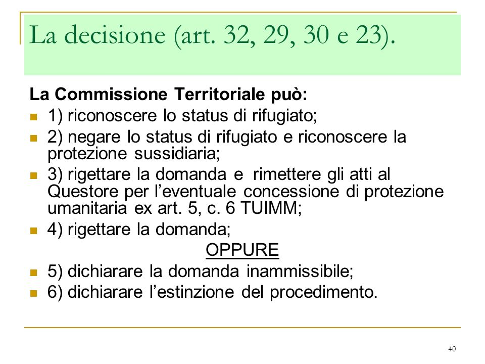 La decisione (art. 32, 29, 30 e 23). La Commissione Territoriale può: