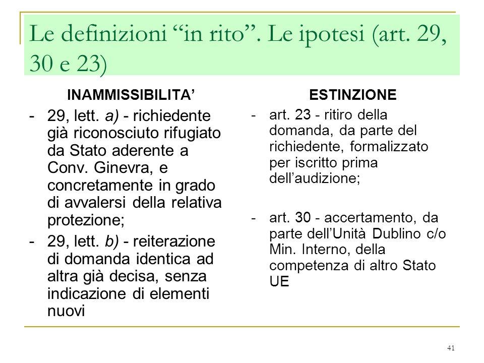 Le definizioni in rito . Le ipotesi (art. 29, 30 e 23)