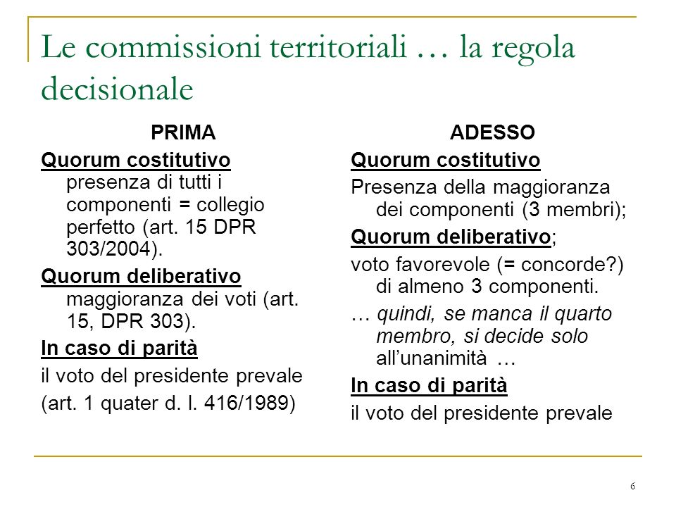 Le commissioni territoriali … la regola decisionale