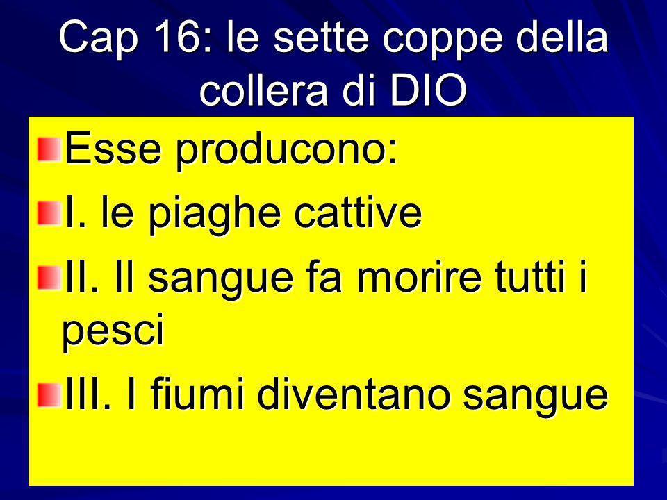 Cap 16: le sette coppe della collera di DIO