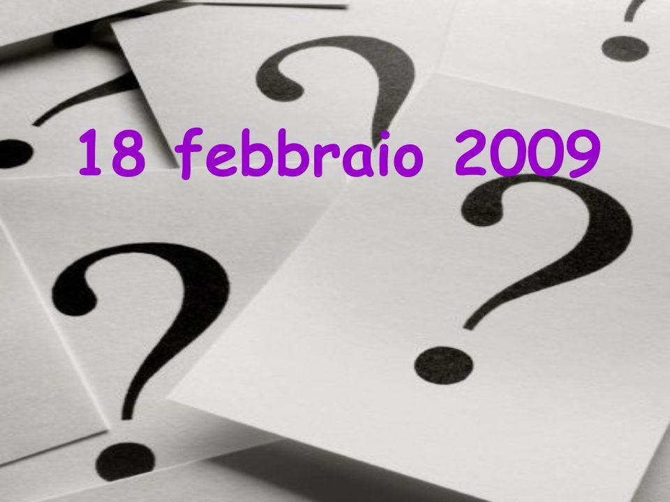 18 febbraio 2009