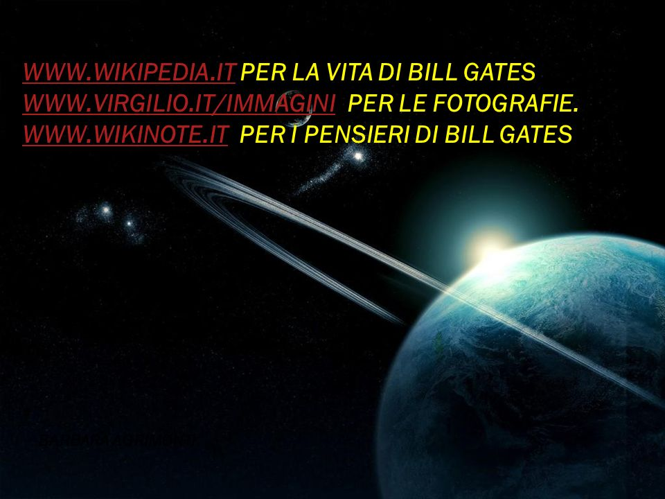 WWW.WIKIPEDIA.IT PER LA VITA DI BILL GATES