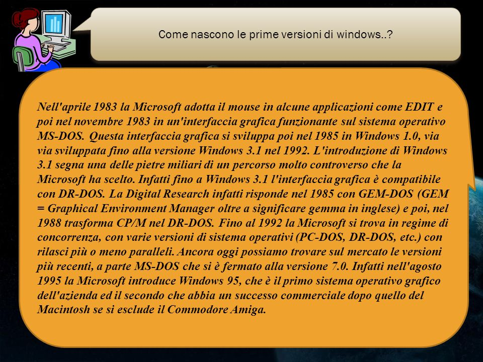 Come nascono le prime versioni di windows..