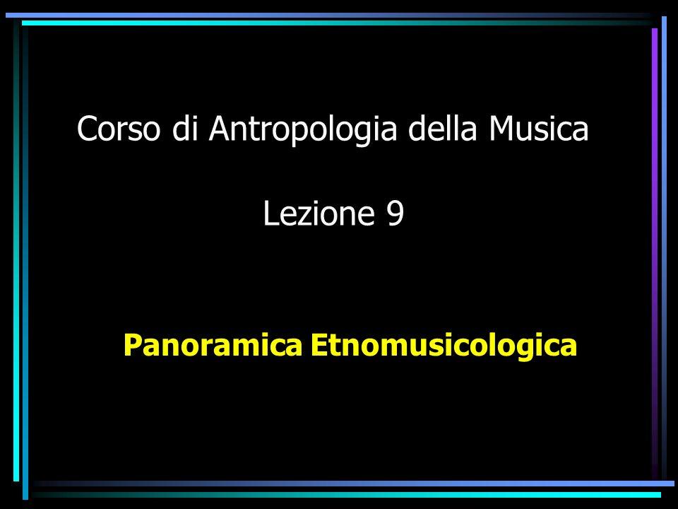 Corso di Antropologia della Musica Lezione 9