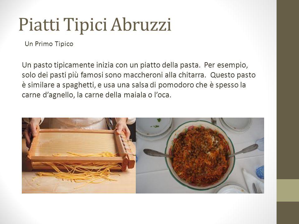 Piatti Tipici Abruzzi Un Primo Tipico.