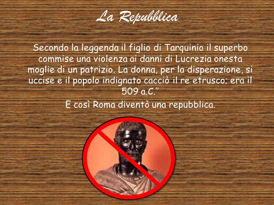E così Roma diventò una repubblica.