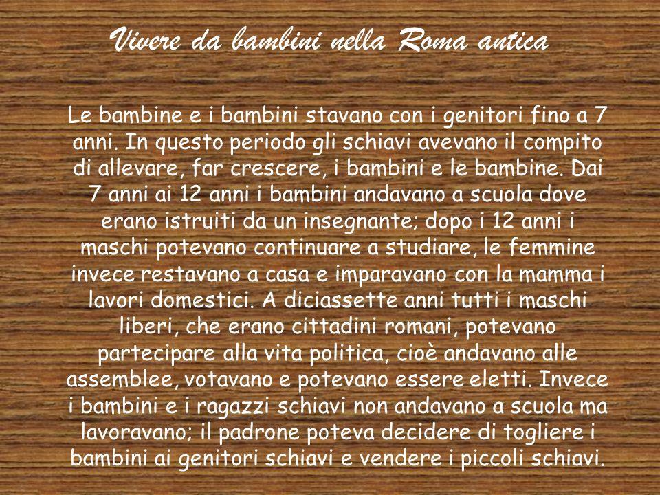 Vivere da bambini nella Roma antica