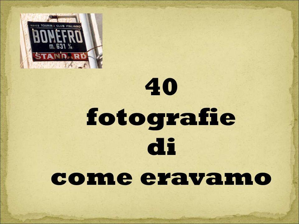 40 fotografie di come eravamo
