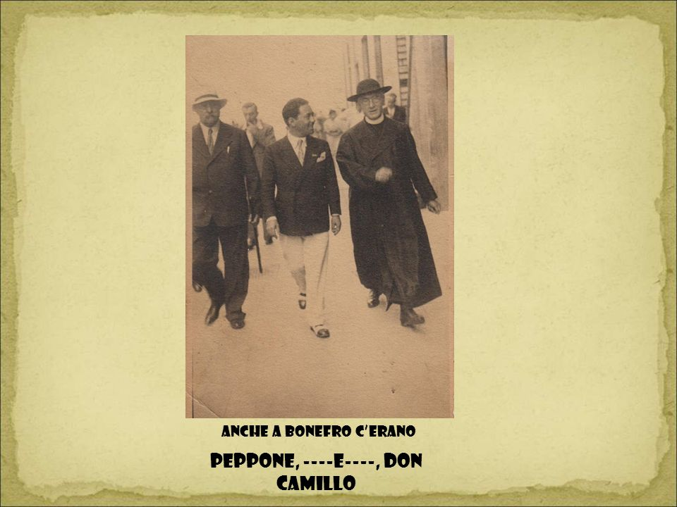 Peppone, ----E----, Don Camillo