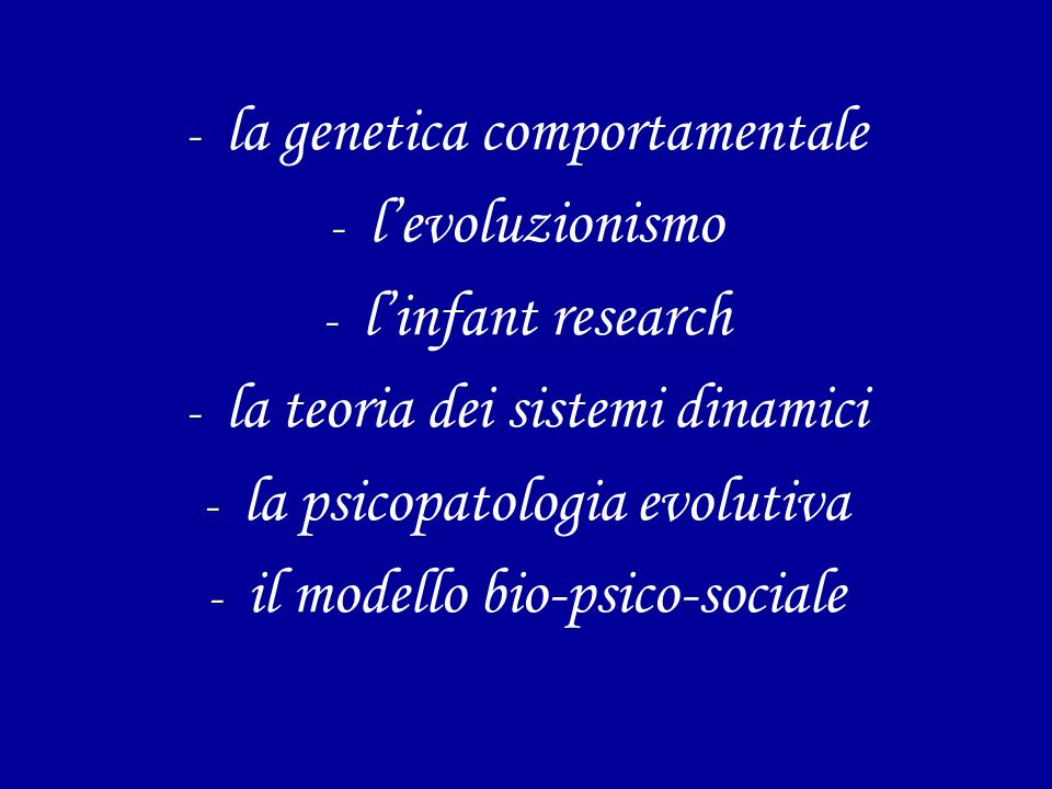 la genetica comportamentale l'evoluzionismo l'infant research