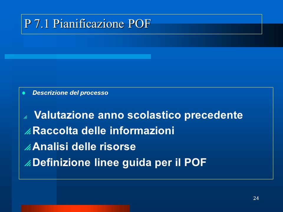 P 7.1 Pianificazione POF Raccolta delle informazioni