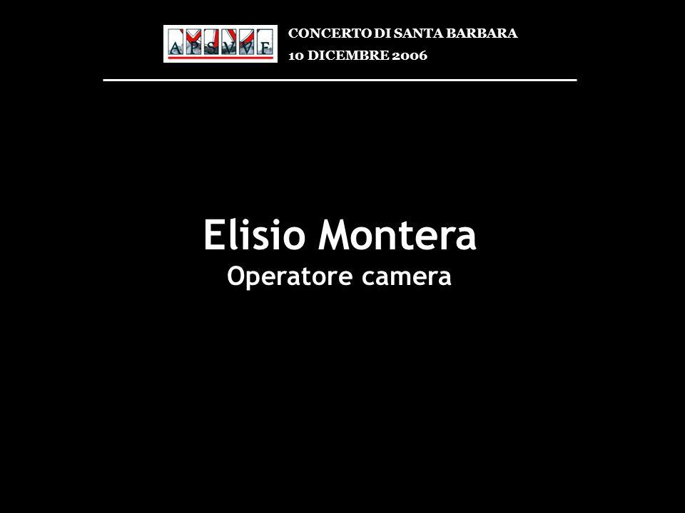Elisio Montera Operatore camera CONCERTO DI SANTA BARBARA