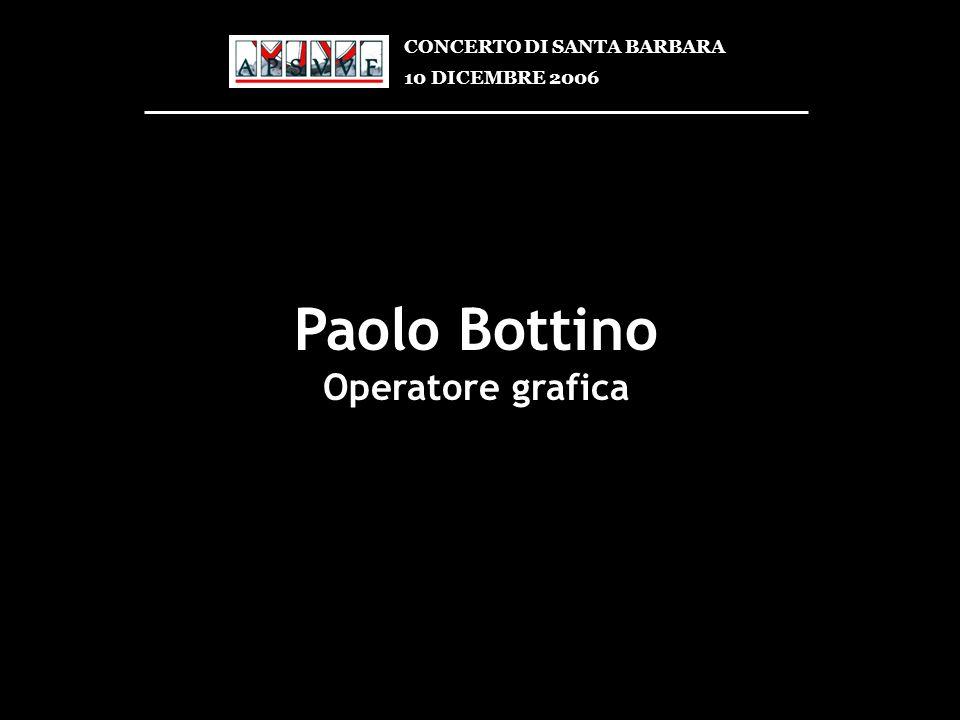 Paolo Bottino Operatore grafica CONCERTO DI SANTA BARBARA