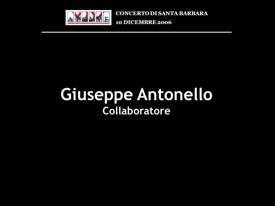 Giuseppe Antonello Collaboratore CONCERTO DI SANTA BARBARA