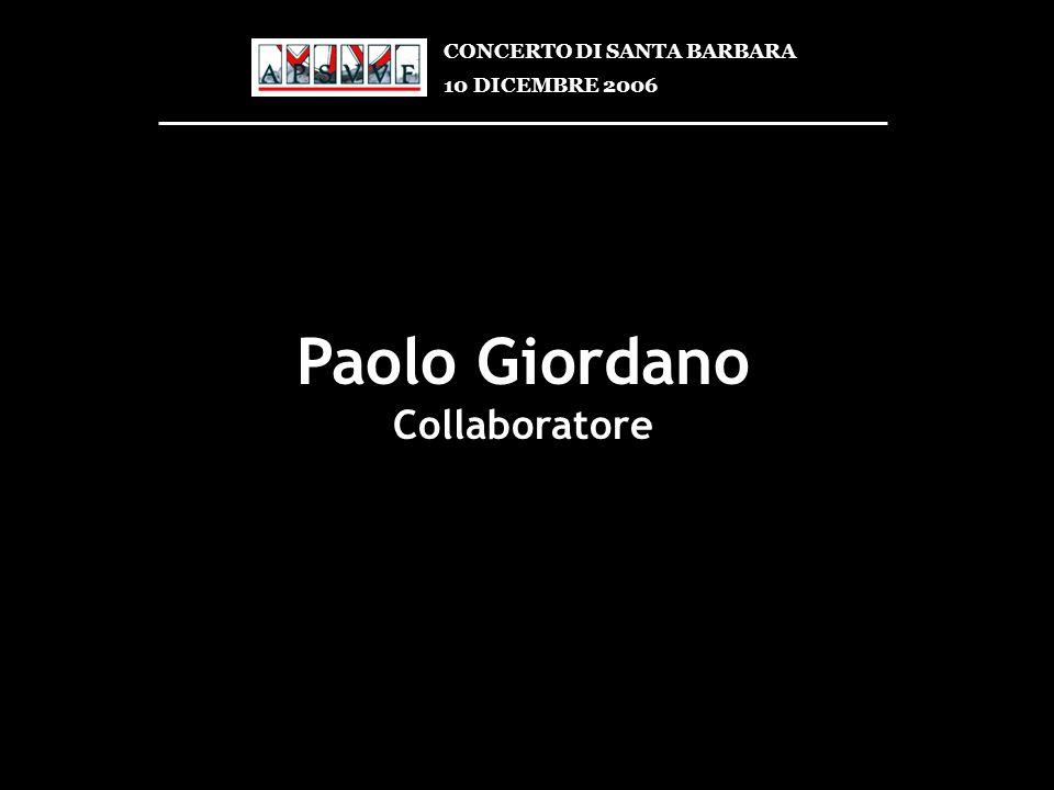 Paolo Giordano Collaboratore CONCERTO DI SANTA BARBARA