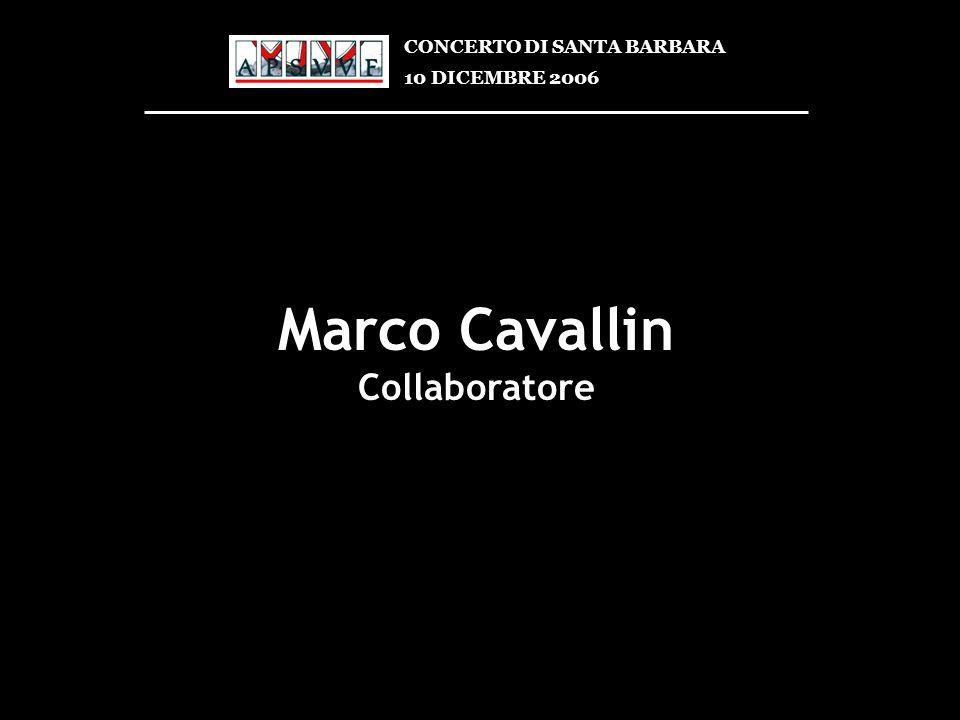 Marco Cavallin Collaboratore CONCERTO DI SANTA BARBARA
