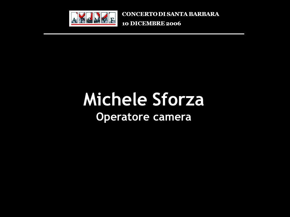 Michele Sforza Operatore camera CONCERTO DI SANTA BARBARA