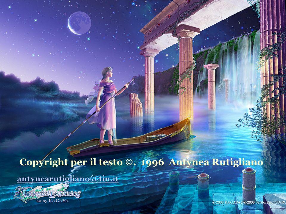 Copyright per il testo . 1996 Antynea Rutigliano
