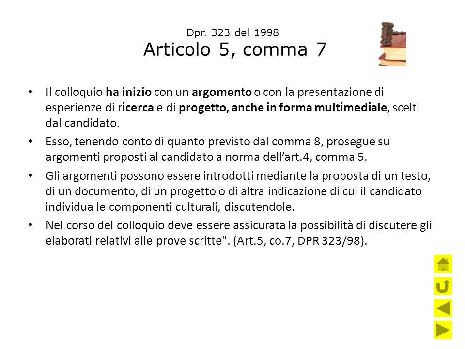 Dpr. 323 del 1998 Articolo 5, comma 7