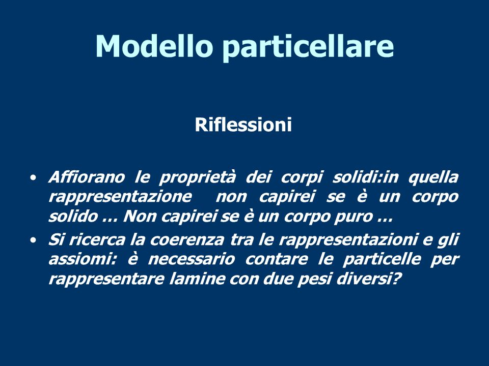 Modello particellare Riflessioni