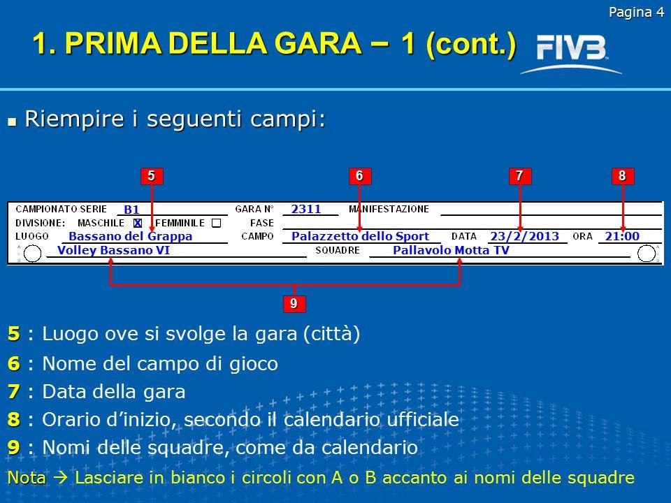 1. PRIMA DELLA GARA – 1 (cont.)