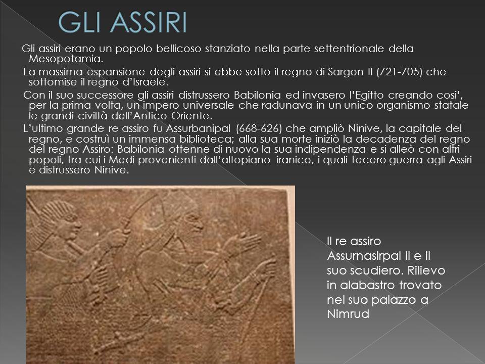 GLI ASSIRI Gli assiri erano un popolo bellicoso stanziato nella parte settentrionale della Mesopotamia.