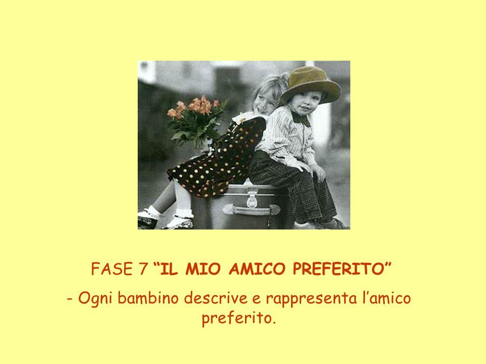 FASE 7 IL MIO AMICO PREFERITO