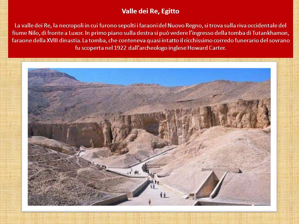 Valle dei Re, Egitto La valle dei Re, la necropoli in cui furono sepolti i faraoni del Nuovo Regno, si trova sulla riva occidentale del fiume Nilo, di fronte a Luxor.