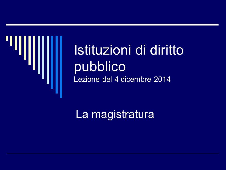 Istituzioni di diritto pubblico Lezione del 4 dicembre 2014