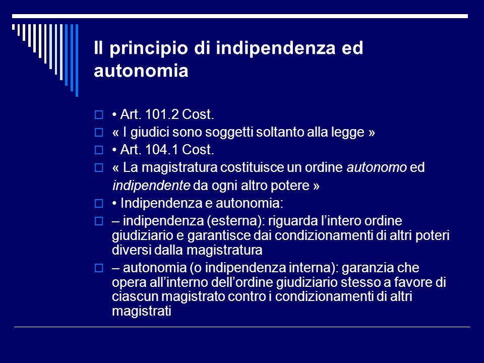 Il principio di indipendenza ed autonomia